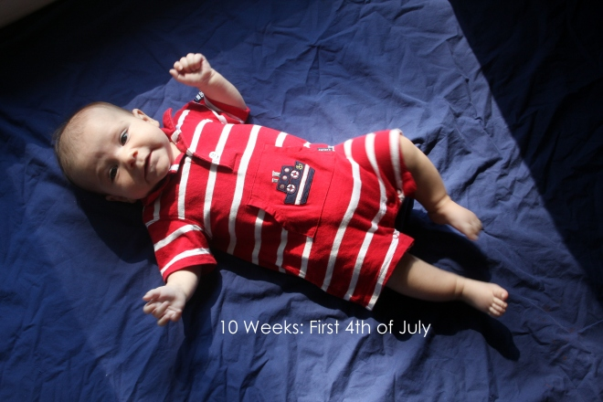 10 weeks first 4th of july