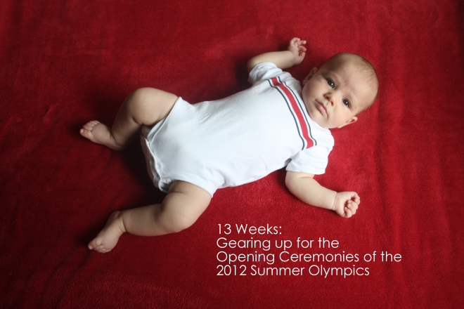 13 weeks gearing up for the opening ceremonies of the olympics